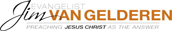 Evangelist Jim Van Gelderen
